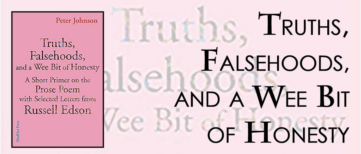 Permalink to: Truths, Falsehoods, and a Wee Bit of Honesty